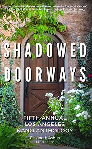 Shadowed Doorways: Fifth Annual NaNo Los Angeles Anthology