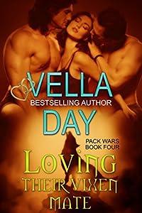 Loving Their Vixen Mate (Pack Wars, #4)