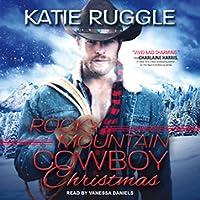 Rocky Mountain Cowboy Christmas (Rocky Mountain Cowboys #1)