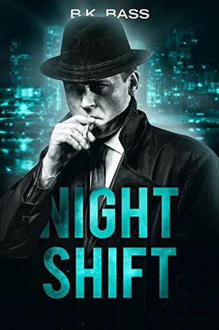 Night Shift (Night Trilogy, #1)