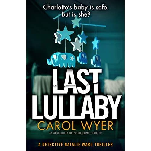 Read Last Lullaby Detective Natalie Ward 2 By Carol Wyer