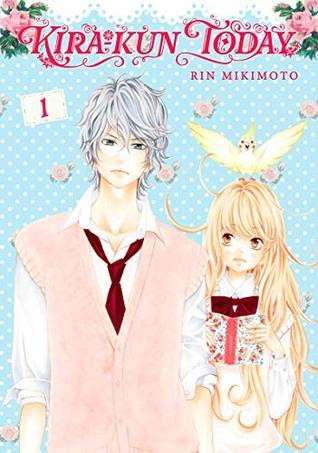 Kira-kun Today Vol. 1 by Rin Mikimoto