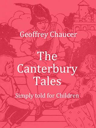The Canterbury Tales: Simply told for Children