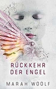 Rückkehr der Engel (Angelussaga, #1)