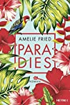 Paradies by Amelie Fried