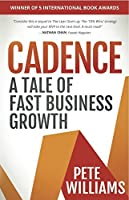 Cadence: A Tale of Fast Business Growth