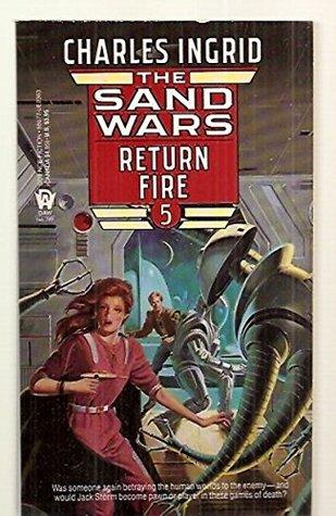 Return Fire Sand Wars 5 By Charles Ingrid