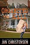 Organized to Kill (Tina Tales, #4)