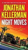 Night Moves (Alex Delaware, #33)