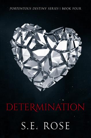 Determination (Deceitful Destiny Series, #4)