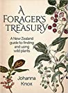 A Forager's Treasury: A New Zealand Guide to Finding and Using Wild Plants