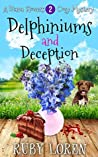 Delphiniums and Deception (Diana Flowers Floriculture Mysteries #2)
