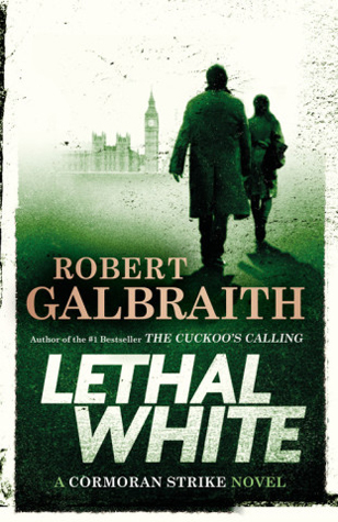 Lethal White by Robert Galbraith