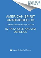 American Spirit CD: Profiles in Resilience, Courage, and Faith