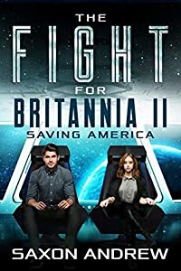The Fight for Britannia 2: Saving America