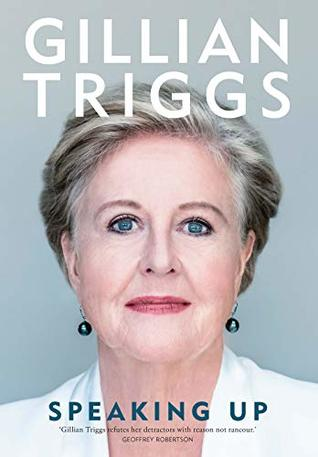 Speaking Up by Gillian Triggs
