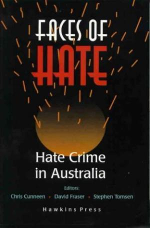 Faces Of Hate: Hate Crime in Australia