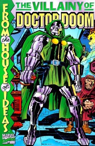 The Villainy of Doctor Doom