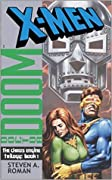 X-Men/Doctor Doom: The Chaos Engine (X-Men: Chaos Engine Trilogy #1)