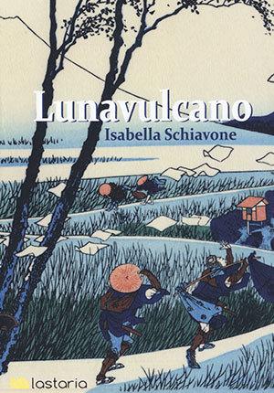 Lunavulcano by Isabella Schiavone