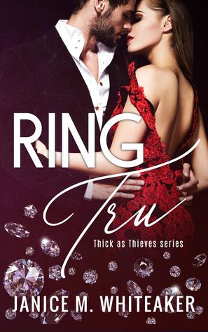 Ring Tru (Thick as Thieves, #1)