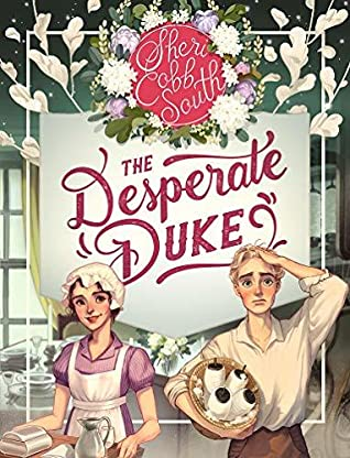 The Desperate Duke by Sheri Cobb South