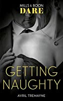 Getting Naughty (Reunions #3)