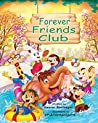 Forever Friends Club: A story about friendship, emotions and social skills
