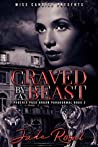 Craved By a Beast (Saved By a Beast #2)