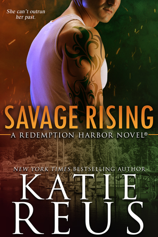 Savage Rising by Katie Reus