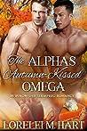 The Alpha's Autumn-Kissed Omega (Alpha Kissed #1)