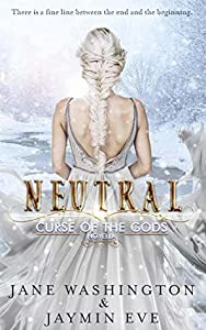Neutral (Curse of the Gods #4.5)
