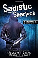 Sadistic Sherlock (Ward Security #4)