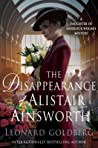 The Disappearance of Alistair Ainsworth (The Daughter of Sherlock Holmes Mysteries #3)