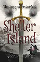 Shelter Island (The Song of Fridorfold #1)