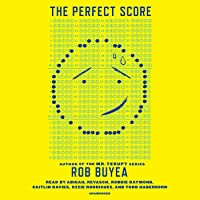 The Perfect Score (The Perfect Score, #1)