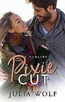 Pixie Cut (The Sublime Book 5)