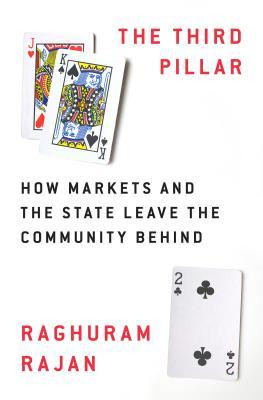 The Third Pillar- How Markets and