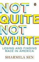 Not Quite Not White