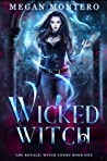 Wicked Witch (The Royals: Witch Court #1) ebook review
