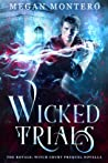 Wicked Trials (The Royals: Witch Court #0.5)
