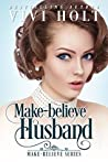 Make-Believe Husband (Make-Believe Series Book 4)