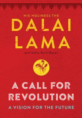 A Call for Revolution by Dalai Lama XIV