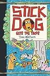 Stick Dog Gets the Tacos (Stick Dog, #9)