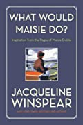 What Would Maisie Do?: Inspiration from the Pages of Maisie Dobbs