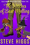 The Witches of East Malling (Blue Moon Investigations #6)