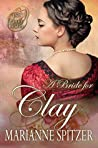 A Bride for Clay (The Proxy Brides, #2)
