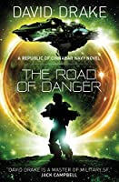 The Road of Danger: (The Republic of Cinnabar Navy series #9)