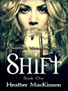 Shift (Southern Werewolves, #1)