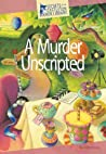 A Murder Unscripted